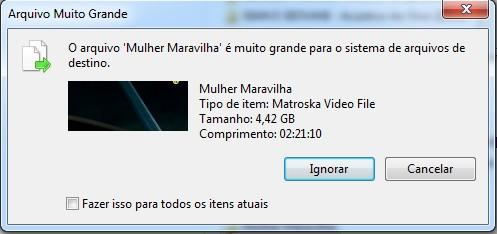 Erro O arquivo é muito grande para o sistema de arquivos de destino
