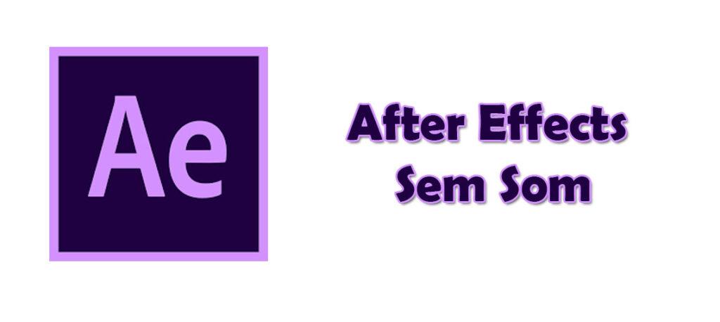 After Effects sem som