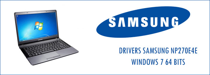 Drivers Notebook Samsung NP270E4E