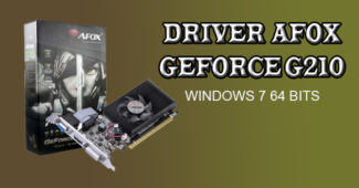 Driver Afox Geforce G210 Windows 7 64 bits