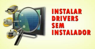 Instalar drivers sem instalador no Windows 7